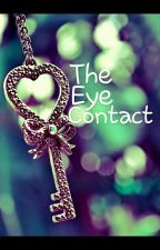 The Eye Contact by lina_in_love27