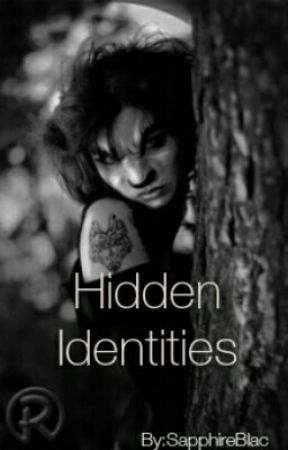 Hidden Identities by SapphireBlac
