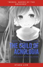 The Child of Acnologia [Fairy Tail FanFic] (Under Editing) by OtakuLiveJSMC