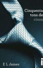 Cinquenta Tons De Cinza - Livro by fiftyshadesbr