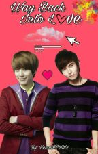 Way Back Into Love [Kyuwook] by HeenimPetal2