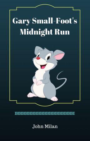 Gary Small-Foot's Midnight Run by JohnMilan