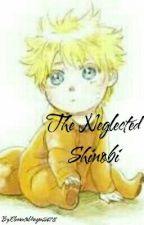 The Neglected Shinobi by Mystic_Nightmare