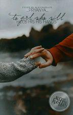 Девушке, которая будет держать его руки. by _pryanya_