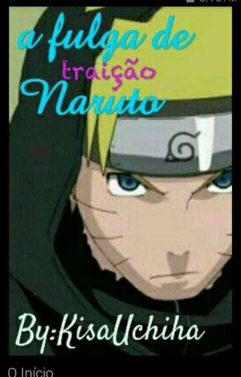 A Fuga de Naruto(continuação)