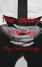 The Daddy Diaries  by sofiagray666