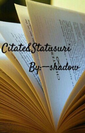 Citate&Statusuri by --shadow