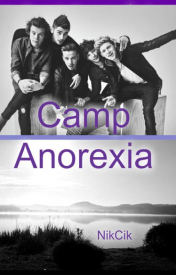 Camp Anorexia (1D)