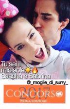 Tu sei il mio sole ☀️🔥Sascha e Sabrina by _moglie_di_surry_