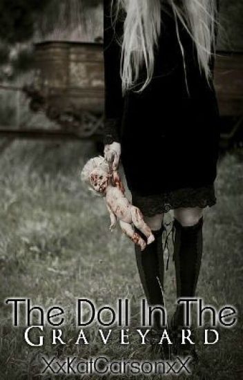 The Doll In The Graveyard