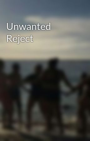 Unwanted Reject by cs0814
