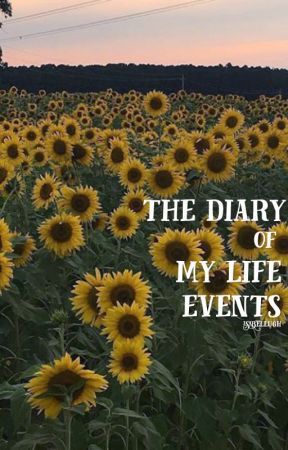 the diary of my life events by isabellugh