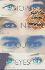 Hope in Our Eyes (A Hunger Games Fanfic) by AmandaOdair14