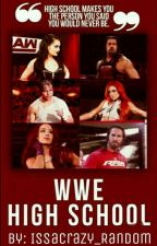 WWE highschool (S.B. × R.R.) by Deadly_Fox