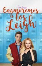 Enamoremos a los Leigh by Iambuggi