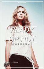 Ready or Not ➝ One-shot by ahgasevwn