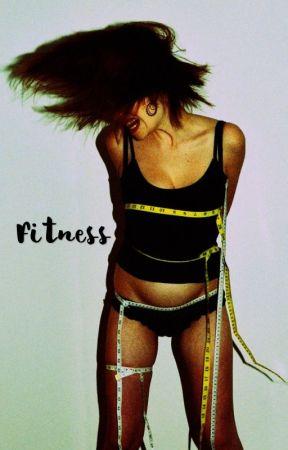 Fitness by BeautyInTheFall0ut