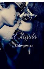 La elegida by Issyem82
