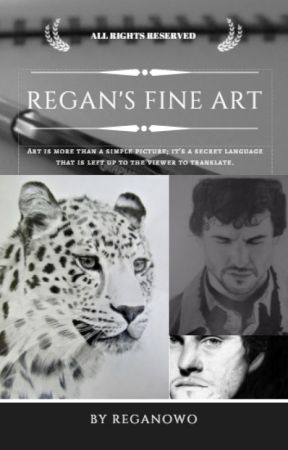 Regan's Fine Art by ReganOwO