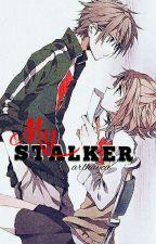 My Stalker (COMPLETED!) by arlhayca