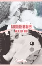 Riddles : Tome II (Lashton) by PowaaBanana
