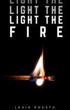 Light The Fire || Stilinski || #Wattys2019 by soulfulstiles