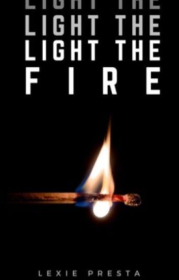 Light The Fire    Stilinski    #Wattys2019