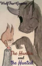 The Hunter and the Hunted [TomXTord] by WolfFoxGemini