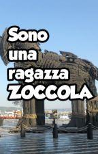 SONO UNA RAGAZZA ZOCCOLA by AlessiaPirola2