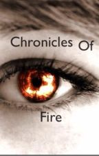 The Chronicles of Fire by cocokandy
