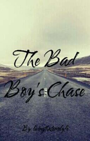 The Bad boy's chase (Incomplete) by livingtheemolyfe
