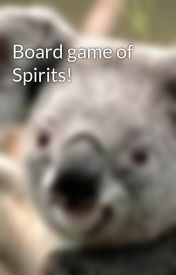 Board game of Spirits! by swagbooks