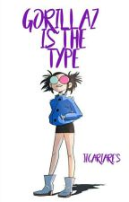 gorillaz is the type by JicariAre