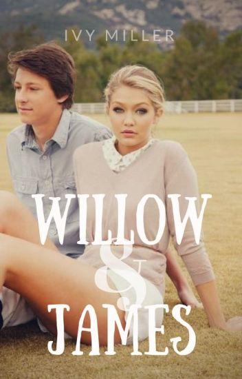 Willow & James