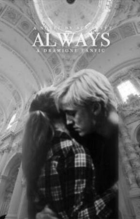 always   dramione by exclaimed