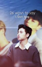 26 Ways to Say I Love You ♡junros by ilovejunhoe