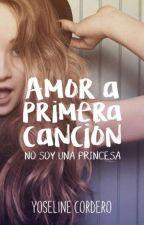 Amor a Primera Canción [AAPC#1] by marshmallowgirl1203