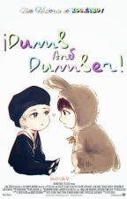 ¡Dumb & Dumber! | KookV. by KookieBoy