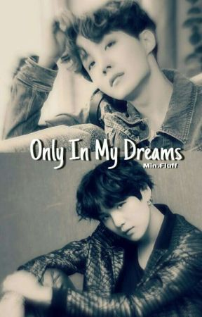 Only In My Dreams | (Yoonseok Smut) by MinFluff