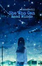 She Who Can Read Minds by aeadachi