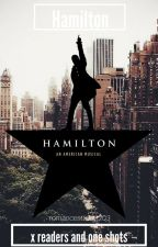 Hamilton one shots and X readers by romancesucker203