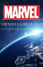 viendo la realidad   (universo marvel) by anaisabelldiaz