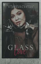 Glass Love by kidrauhlshian
