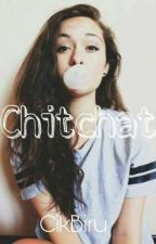 Chitchat by CikBiru