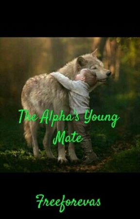 The Alpha's Young Mate by freeforevaz