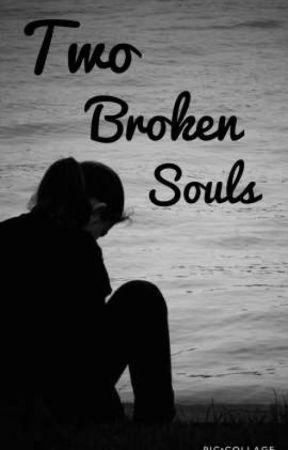 Two Broken Souls by NaellineRodriguez