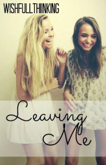 Leaving Me