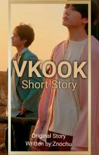 VKOOK/TAEKOOK  SHORT STORY by Znochu
