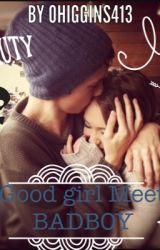 Goodgirl Meet Badboy by ohiggins413