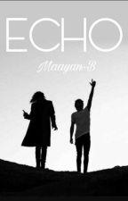 ECHO - Larry Stylinson // לארי by Maayan-b